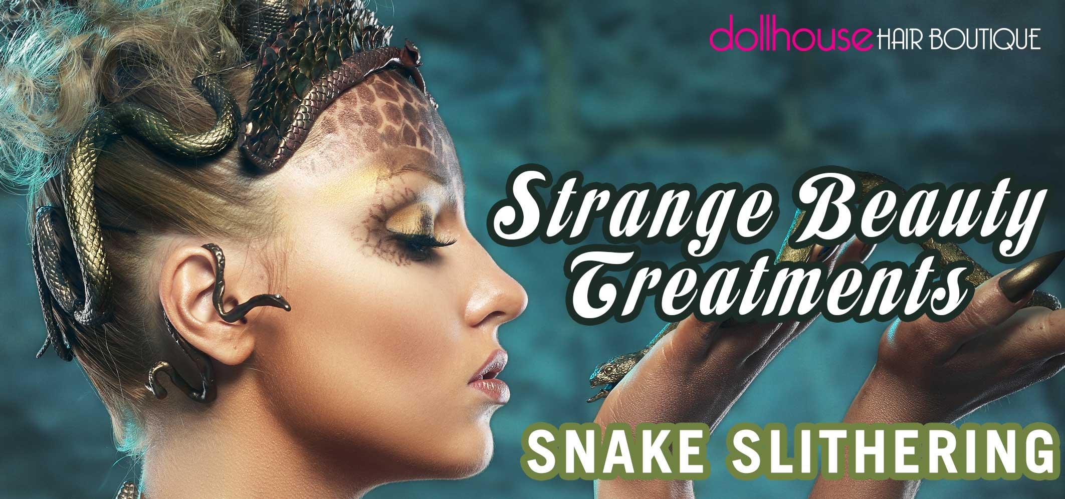 Strange-Beauty-Treatments-–-Snake-Slithering