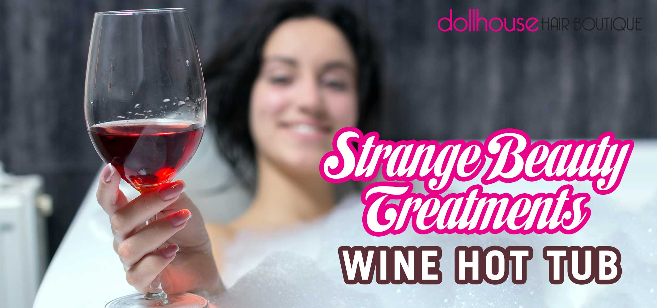 Strange-Beauty-Treatments-Wine-Hot-Tub