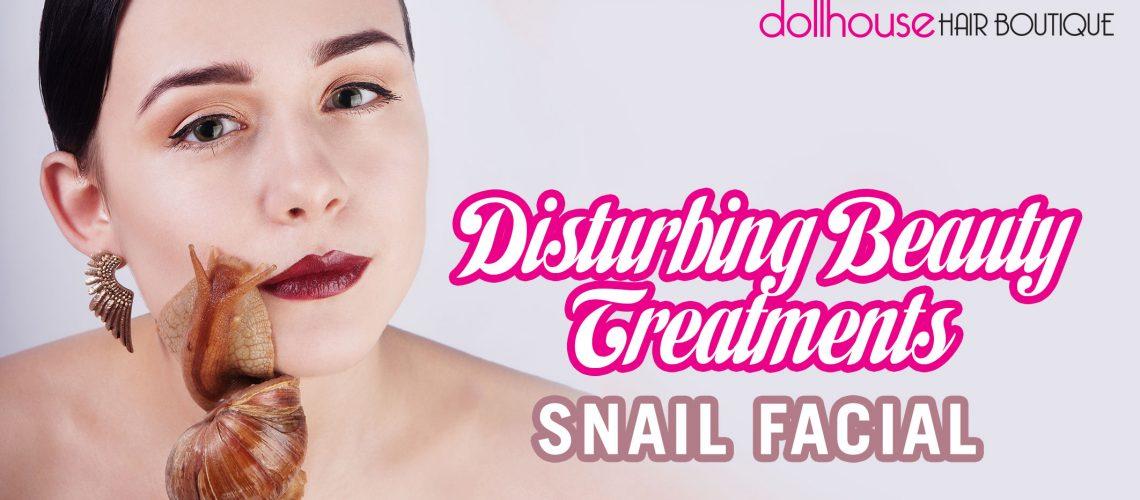 Disturbing-Beauty-Treatments-Snail-Facial