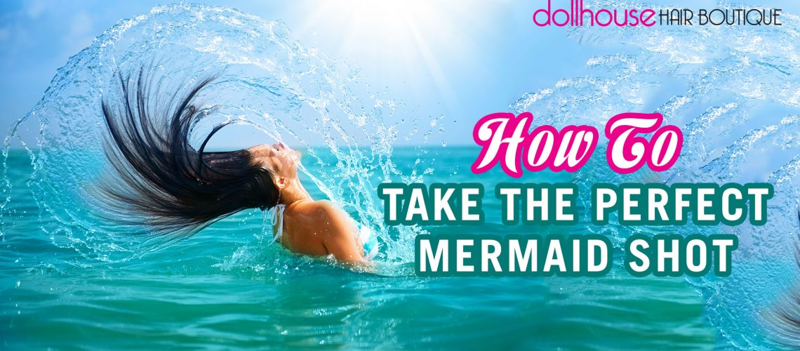 How-to-take-the-perfect-mermaid-shot