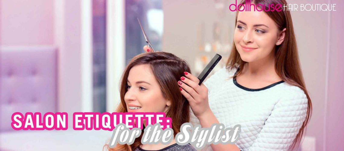 Salon Etiquette for the Client