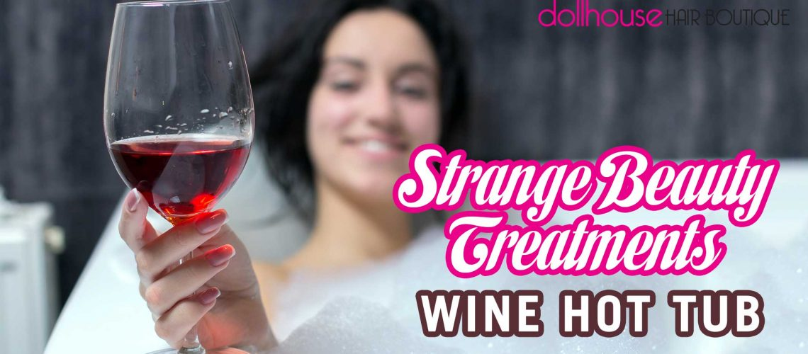 Strange-Beauty-Treatments-Wine-Hot-Tub